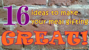 16 ideas for meal gifting